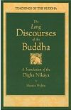 Digha Nikaya : The Long Discourses of the Buddha
